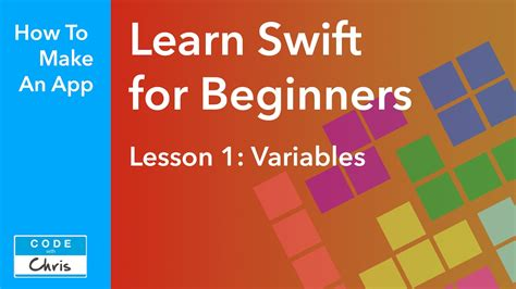 flash tutorial for beginners lesson 1 learn swift for beginners 2018 lesson 1 variables