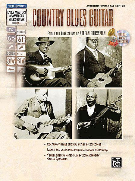 libro in the country of grossman stefan early masters of american blues guitar country libro cd tablature spartiti per