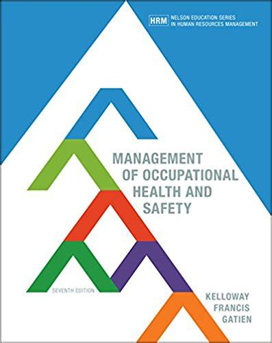 Mba In Healthare Management And Safety by Management Of Occupational Health And Safety 7th Canadian