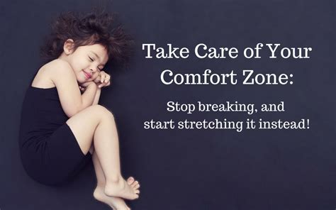 Stop Comfort Nursing by Take Care Of Your Comfort Zone Stop Breaking And Start