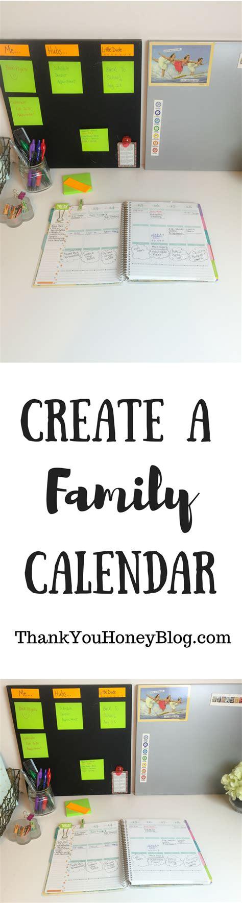 how to make a family calendar create a family calendar