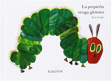descargar pdf eric carle spanish el artista que pinto un caballo azul libro de texto descargar la peque 241 a oruga glotona de eric carle pdf kindle ebook epub la peque 241 a oruga