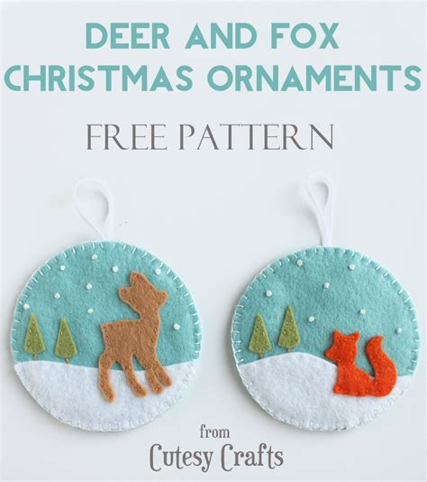 felt pattern s deer and fox felt christmas ornaments cutesy crafts