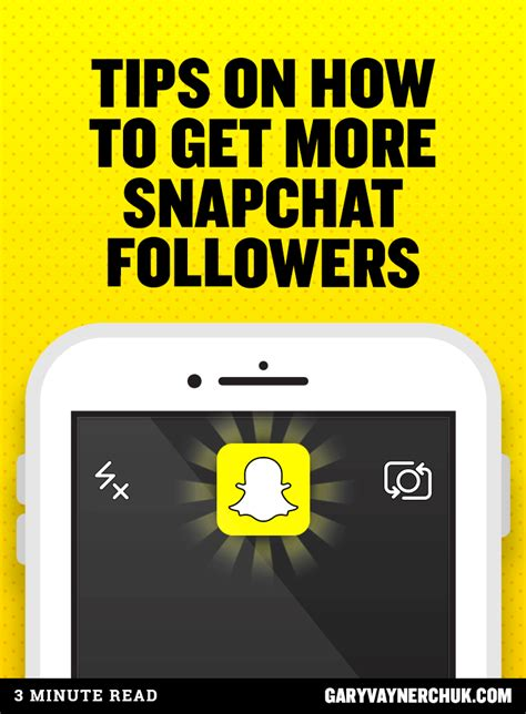 how to get the on snapchat tips on how to get more snapchat followers