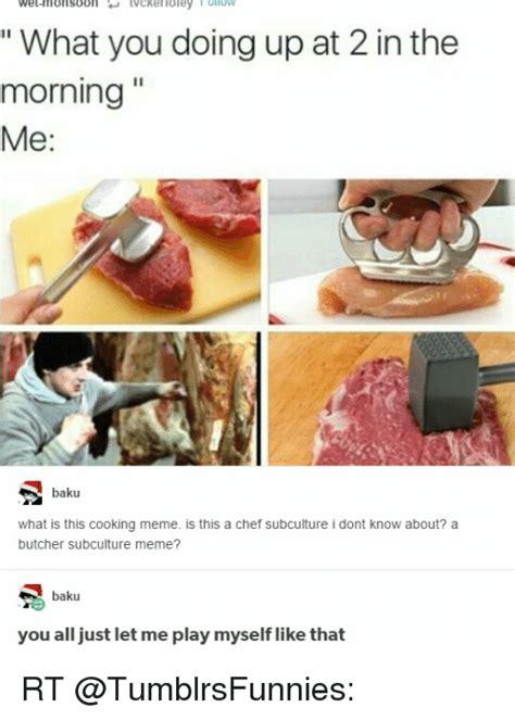 cooking meme 25 best memes about cooking meme cooking memes
