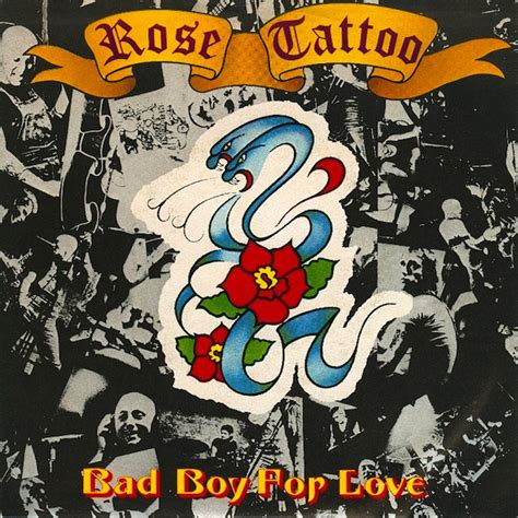 rose tattoo bad boy for love 45cat bad boy for rock n roll