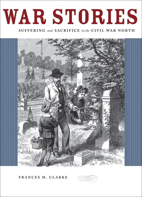 during wartime stories books war stories suffering and sacrifice in the civil war