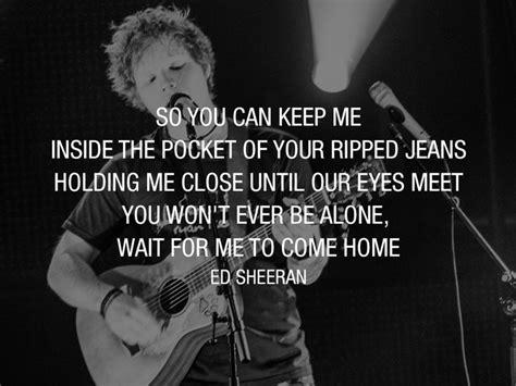 Ed Sheeran Ripped Jeans | by ed sheeran lyric quotes quotesgram