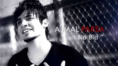 bia bia mp3 ajmal parsa quot bia bia quot new song 2014 hd chords chordify