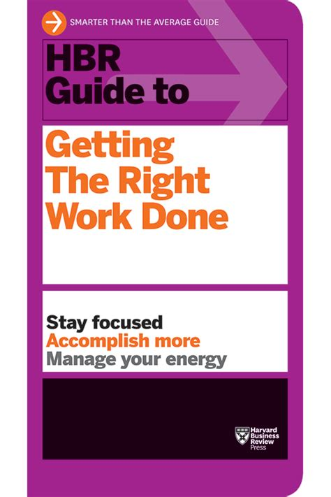 how do emotions work get the right things done through science and spirituality books hbr guide to getting the right work done hbr guide series