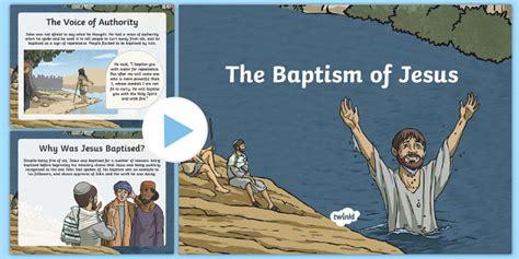 biography of jesus ks2 the baptism of jesus powerpoint baptism of jesus jesus