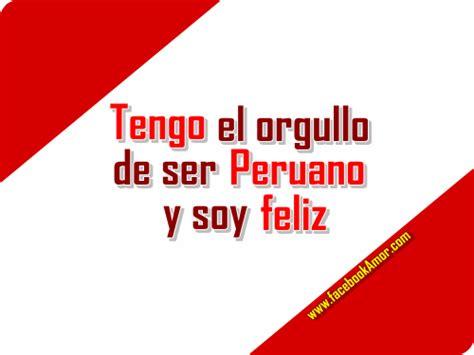 bellas frases de fiestas patrias peruanas para descargar felices fiestas patrias per 250 im 225 genes bonitas para