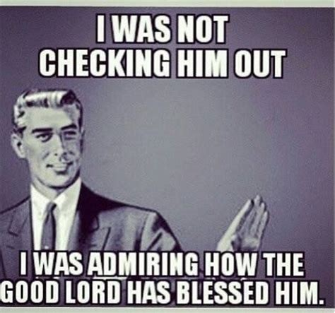 Blessed Meme - i admire how the good lord blessed the image 1175417 by