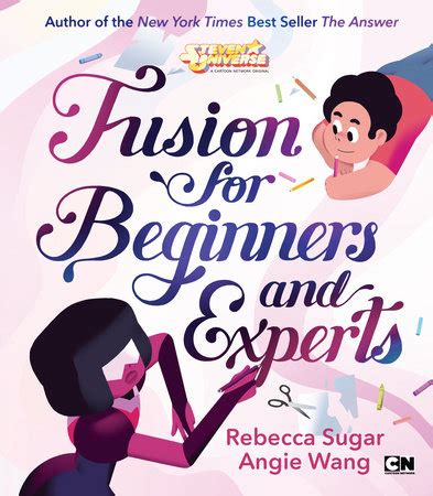 fusion for beginners and experts steven universe books announcing fusion for beginners and experts by