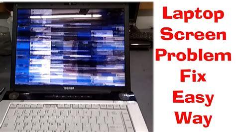 laptop screen problem fix  toshiba sattelite