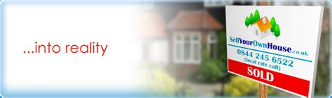 sell your own house online sellyourownhouse co uk selling your home online the easy way selling your house