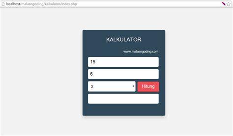 membuat web dengan php murni membuat kalkulator sederhana dengan php malas ngoding