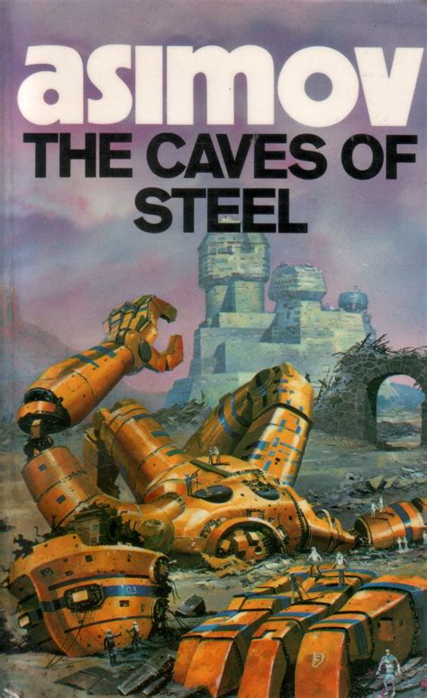 0008277761 the caves of steel year of fiction the caves of steel by isaac asimov 1954