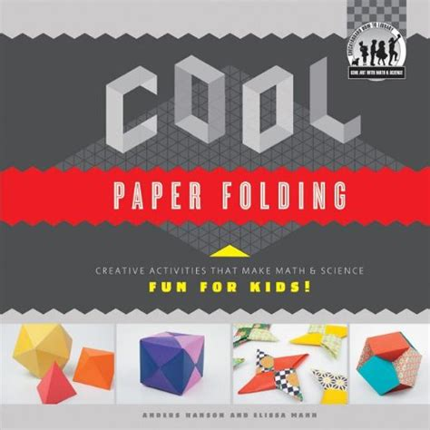 Creative Paper Folding - cool paper folding creative activities that make math