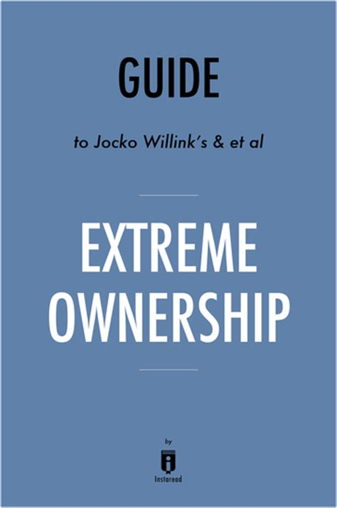 summary ownership by jocko willink leif babin how u s navy seals lead and win ownership a book summary book paperback hardcover summary books ownership how us navy seals lead and win by