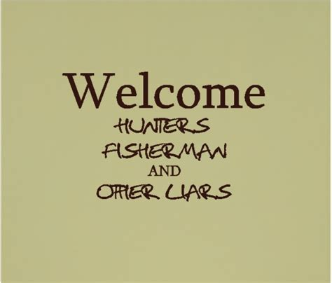 Entryway Definition Welcome Hunters Fisherman And Other Liars Funny