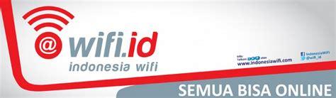 Berapa Wifi Id wifi id mengisi hariku majalah teknologi