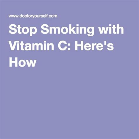 Vitamin C Nicotine Detox by Best 25 How To Quit Ideas On Quit