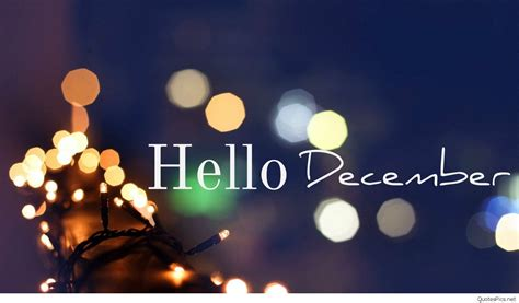 hello december images quotes pictures and wallpaper 2016