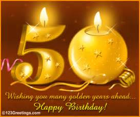 wish a happy 50th birthday free milestones ecards greeting cards 123 greetings