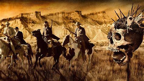 weird wild west  great horror westerns bloody