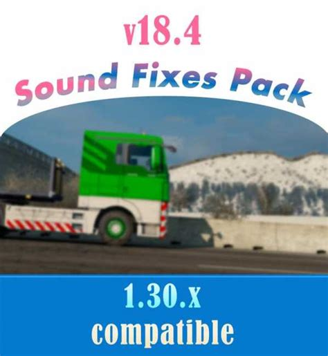 ets2 mod game fixes sound fixes pack v18 4 ets2 mods euro truck simulator