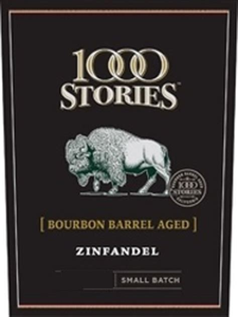 how many stories is 1000 1000 stories bourbon barrel aged zinfandel 2015 wineworks