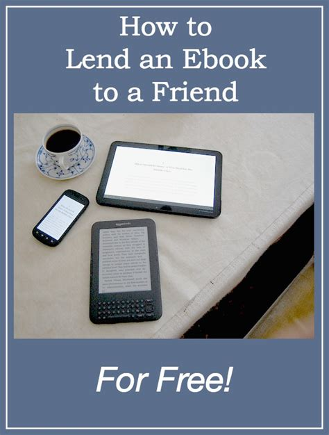 how do i lend a kindle book to a friend simple steps on how to lend kindle books to a friend in minutes books how to lend an ebook to a friend for free