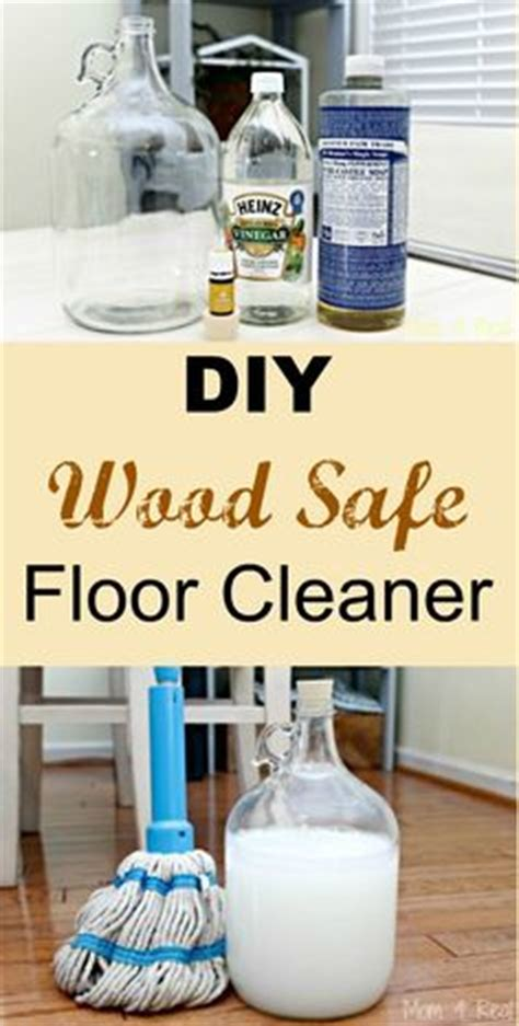 Diy Floor Cleaning Solution by 1000 Images About Wood Floor Cleaner On Floor