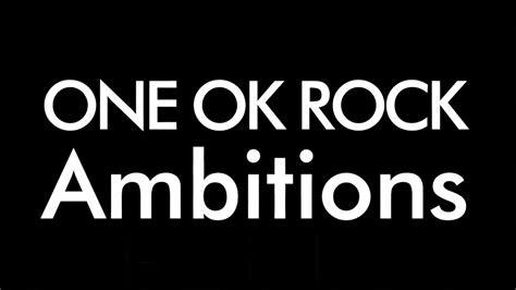 Raglan Ambitions One Ok Rock one ok rock ambitions