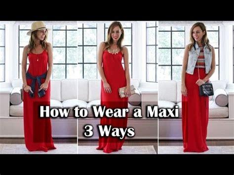 Velove Maxy Dress Hq 1 how to wear a maxi dress three ways