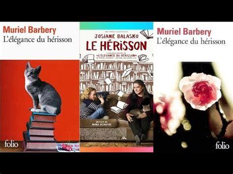 lelegance du herisson 2070464326 lhm 3 l 233 l 233 gance du h 233 risson de muriel barbery youtube