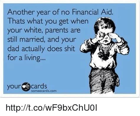 Financial Aid Meme - 25 best memes about financial aid financial aid memes