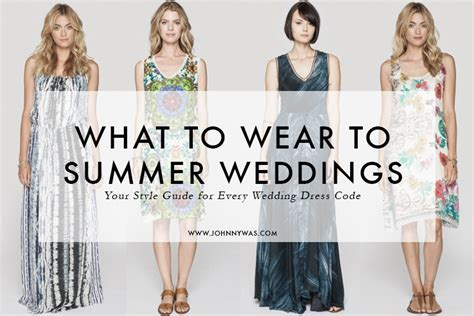 Summer Wedding Dress Code What To Wear To A Formal | what to wear to summer weddings johnny was