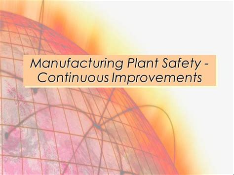 plant safety powerpoint templates plant safety ppt manufacturing plant safety continuous improvements