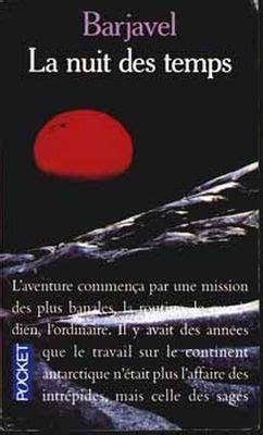 la nuit des temps 2266230913 la nuit des temps livraddict
