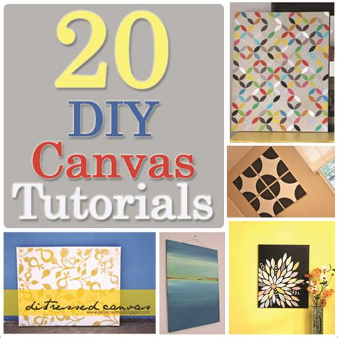 20 diy canvas tutorials