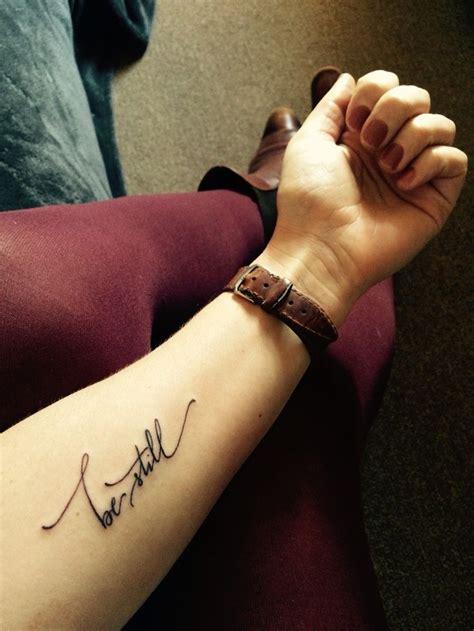 25 beautiful be still tattoo 25 best ideas about faith tattoos on