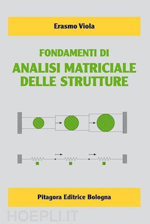 libreria pitagora bologna fondamenti di analisi matriciale delle strutture viola