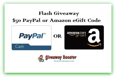 Amazon Gift Card With Paypal - 50 paypal or amazon gift card flash giveaway