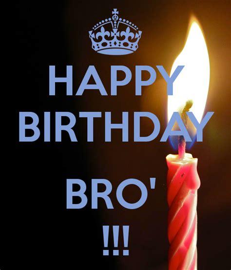 imagenes de happy birthday bro happy birthday bro keep calm and carry on image