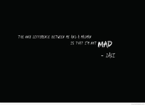 mad quotes mad quote