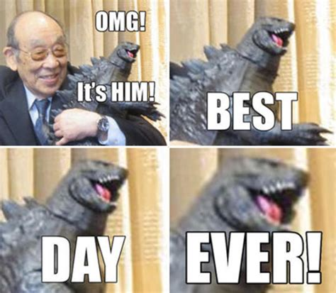 Best Day Ever Meme - godzilla s best day evah best day ever know your meme