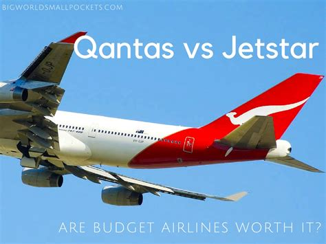 batik air vs jetstar qantas vs jetstar are budget airlines worth it big