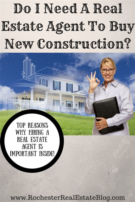 do i need a real estate to buy new construction